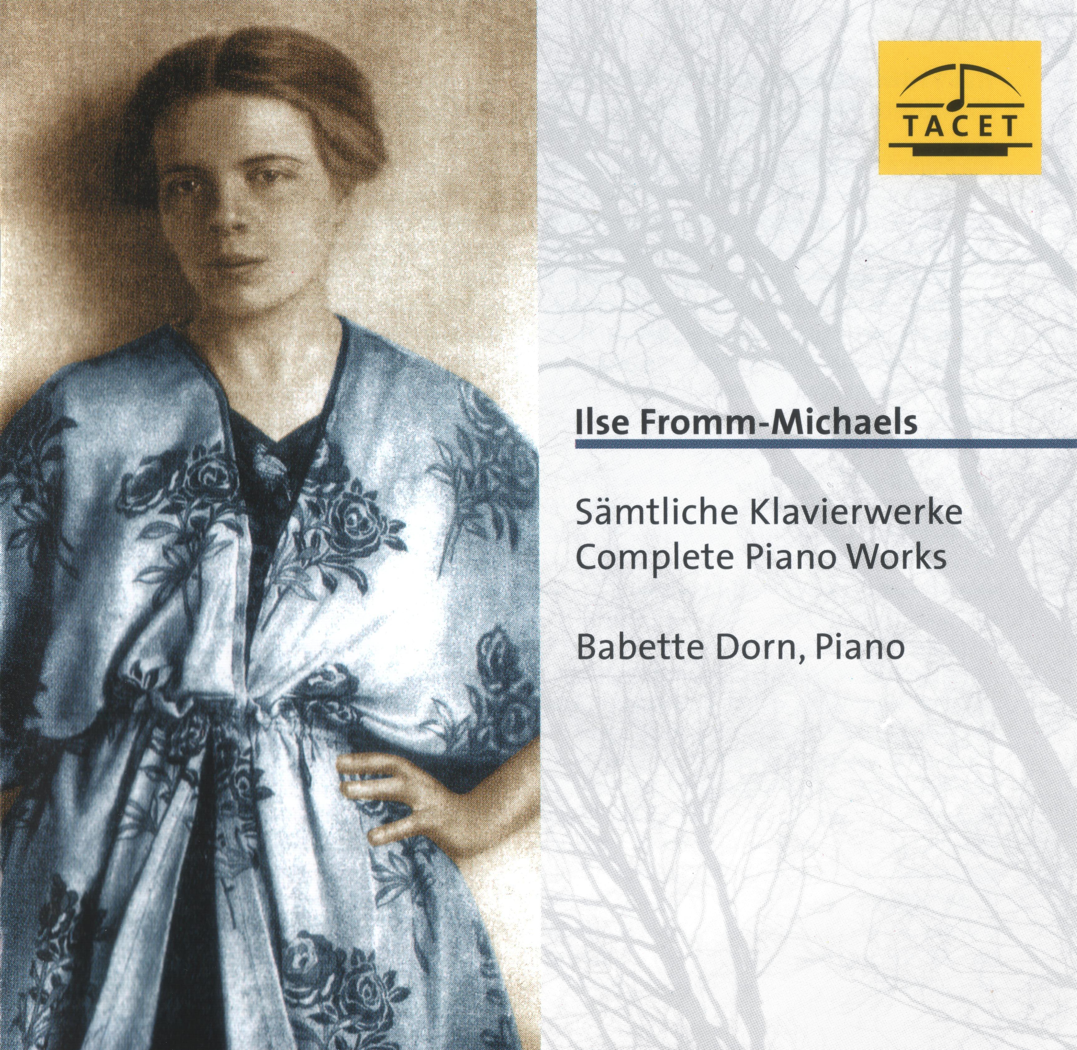 Ilse Fromm-Michaels: Sämtliche Klavierwerke